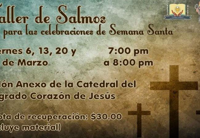 Taller de Salmos para las celebraciones de Semana Santa